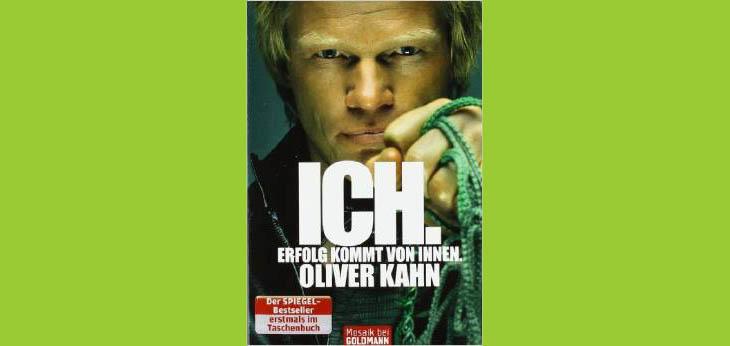 Bild Verlag: Goldmann | Artikel commov-Tipp: Ich. Erfolg kommt von innen. von Oliver Kahn