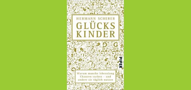 Bild Verlag: campus Verlag | Artikel commov-Tipp: Glückskinder von Hermann Scherer