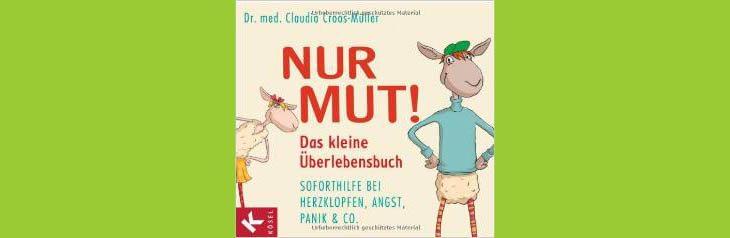 Illustration Kai Pannen aus Buch NUR MUT von Dr. med. Claudia Croos-Müller aus dem KÖSEL-Verlag