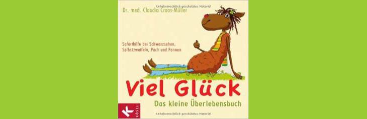 Illustration Kai Pannen aus Buch VIEL GLÜCK von Dr. med. Claudia Croos-Müller aus dem KÖSEL-Verlag