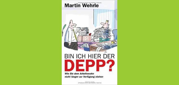 Bild Verlag: Mosaik   Artikel commov-Tipp: Bin ich hier der Depp? von Martin Wehrle