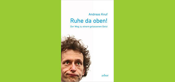 Bild Verlag: arbor-verlag | Artikel commov-Tipp: DRuhe da oben! von Andreas Knuf